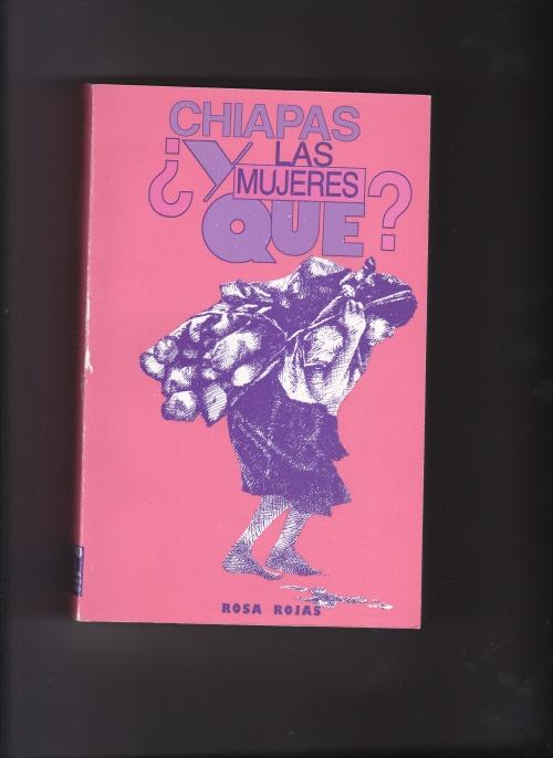 Chiapas ¿Y las mujeres qué?